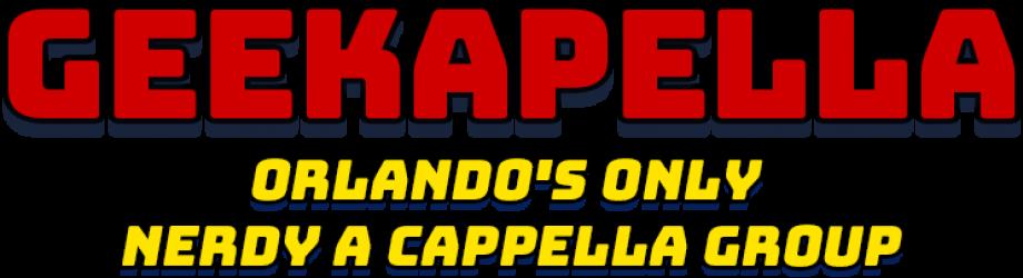 Geekapella | Orlando A Cappella | Nerdy Music